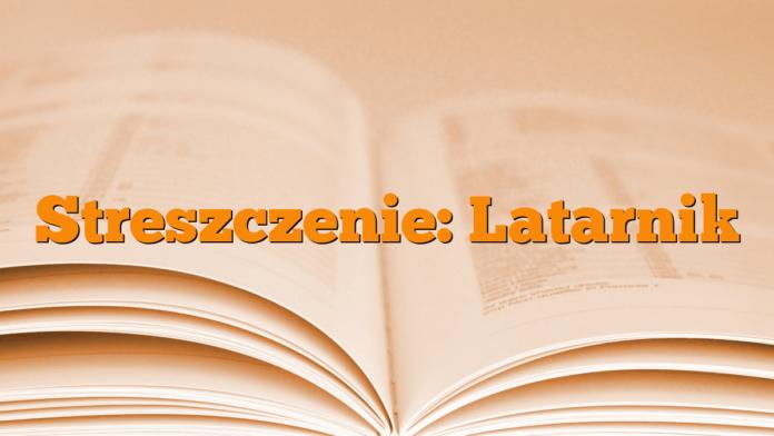 Streszczenie: Latarnik