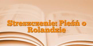 Streszczenie: Pieśń o Rolandzie