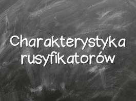 Charakterystyka rusyfikatorów