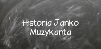 Historia Janko Muzykanta